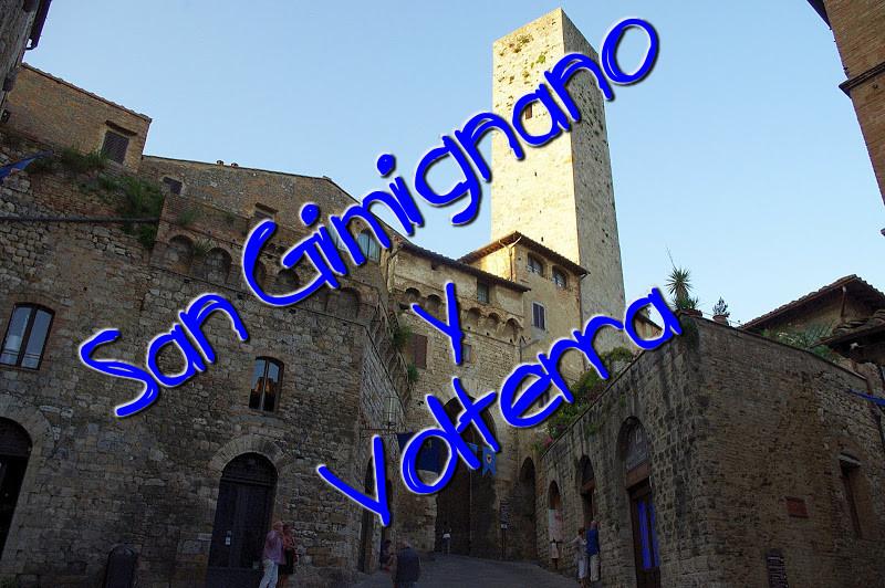 San Gimignano y Volterra. Dos pueblos bonitos de la Toscana